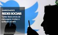 Twitter libera envio de mensagens diretas a qualquer usuário