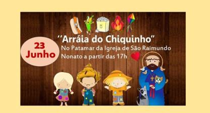 """""""Arraiá do Chiquinho"""" será dia 23 na Igreja de São Raimundo Nonato"""