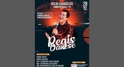 Dia do Evangélico em Pimenteiras será comemorado dia 28 com Regis Danese