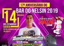 Dia 14 de dezembro tem a festa dos 17 anos do Bar do Nelsin