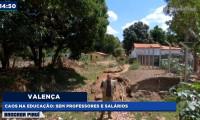 TV Antena 10 mostra problemas com educação e limpeza em Valença. Assista