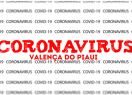 Valença do Piaui ultrapassa os 800 casos confirmados de covid-19