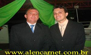 Indelson Melão e Gracielio Pimentel