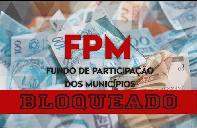 Tesouro Nacional bloqueia FPM de Novo Oriente e mais 13 cidades ...